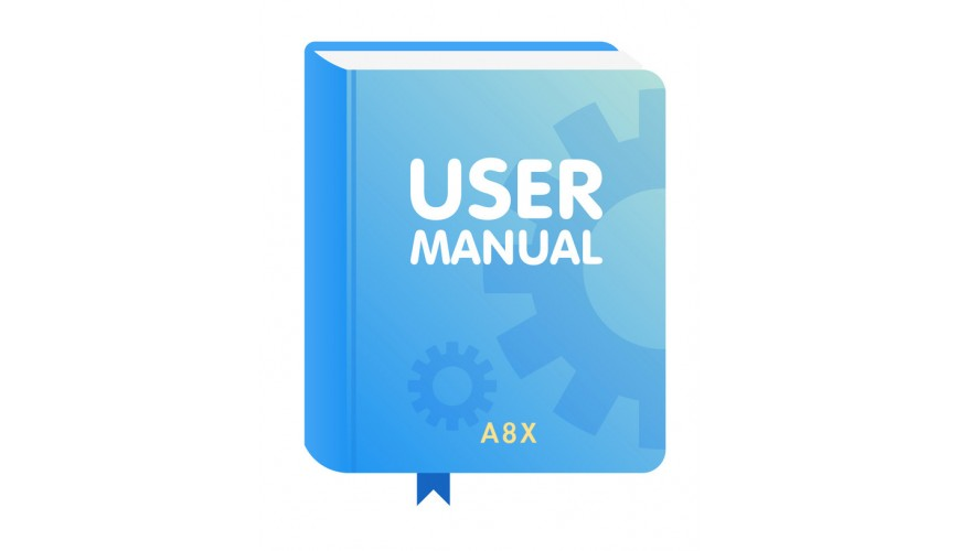 A8X SERIES ANDROID 8.0 PRODUCT MANUAL
